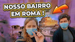 TOUR PELO NOSSO BAIRRO NO CENTRO HISTÓRICO DE ROMA!
