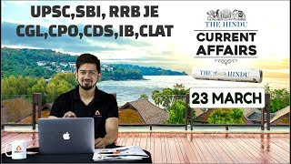 CURRENT AFFAIRS 23rd March | THE HINDU | Today Current Affairs | Current Affairs In Hindi/English