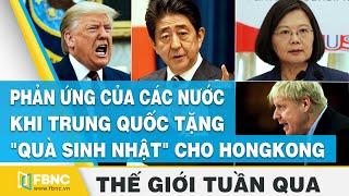 Toàn cảnh tình hình chính trị trên thế giới tuần qua | Tin thế giới nổi bật trong tuần | FBNC|FBNC Vietnam