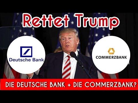Rettet Trump die Deutsche Bank und die Commerzbank?