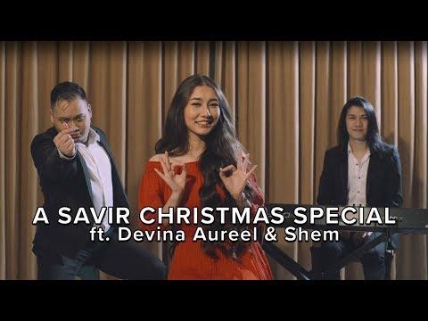 Have Yourself A Merry Little Christmas - Savir MusicLab ft. Devina Aureel, Shem