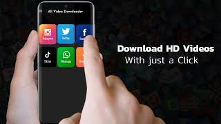 Full HD Video Downloader, the Best video downloader for Social sites 2020