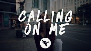 Sean Paul, Tove Lo - Calling On Me (Lyrics)