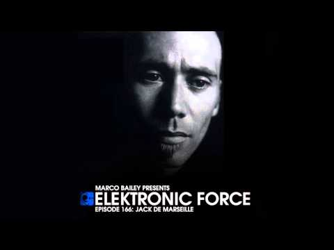 Elektronic Force Podcast 166 with Jack de Marseille