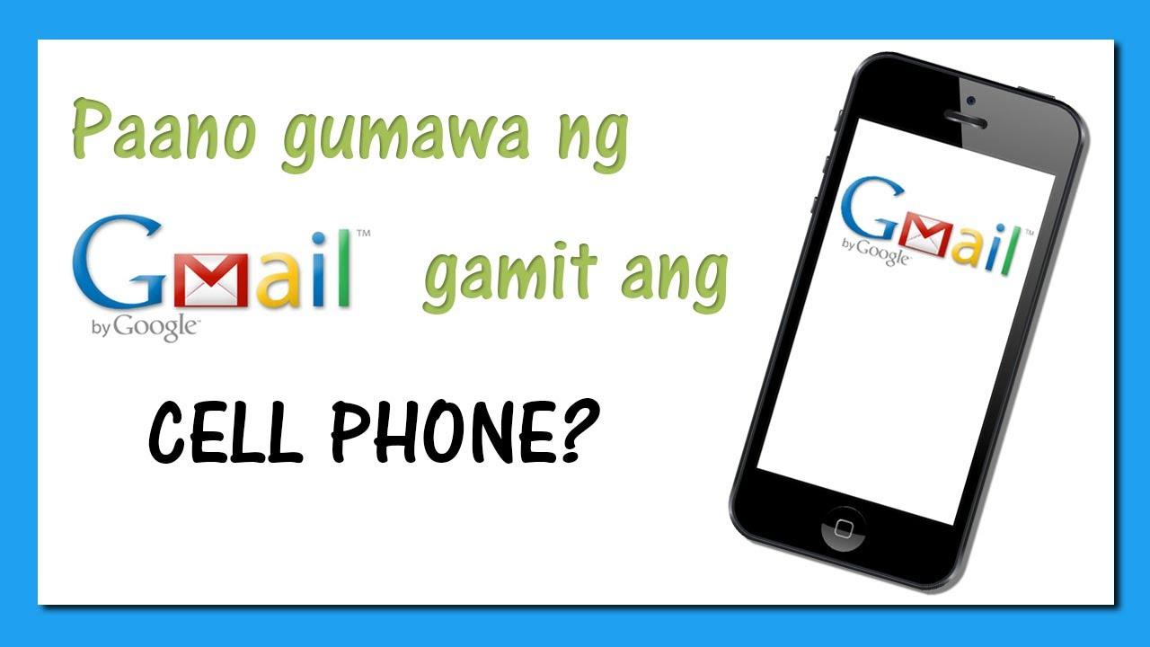 Paano gumawa ng e-mail o Gmail gamit ang cell phone