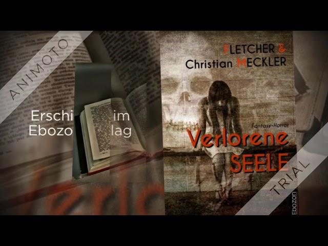 Verlorene Seele von Fletcher & Christian Meckler eBook & Print (Buchtrailer)