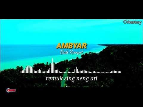 Download Story Wa Ambyar Didi Kempot 7 3 Mb Mp3 Free Fm