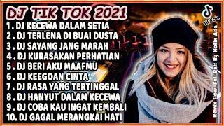 DJ TIK TOK TERBARU 2021 SLOW REMIX - DJ KECEWA DALAM SETIA VIRAL FULL BASS 2021
