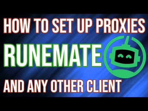 TUTORIAL | How To Set Up Proxies For Runemate (and Any Other Client)