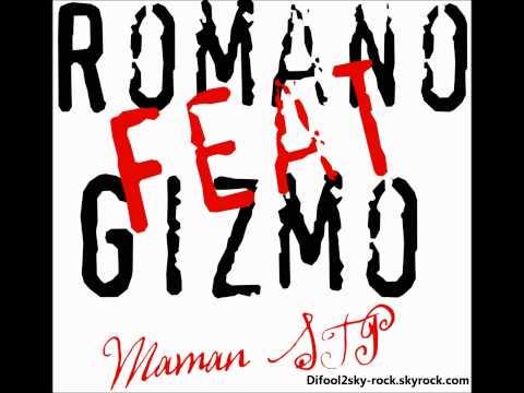 Romano Feat Guizmo - Maman STP