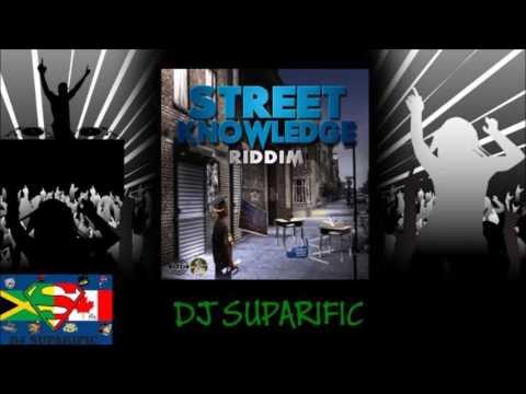 STREET KNOWLEDGE RIDDIM MIX FT. MASICKA, JAHMIEL, JAEPRYNSE & MORE {DJ SUPARIFIC}