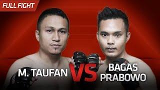 [HD] M.Taufan vs Bagas Prabowo || One Pride Pro Never Quit #26