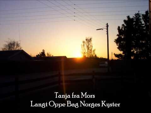 Tanja Fra Mors - Langt Oppe Bag Norges Kyster