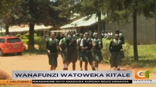 Wanafunzi watoweka shuleni kitale #SemaNaCitizen