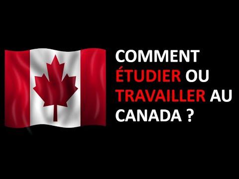 Comment étudier Ou Travailler Au Canada ?