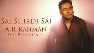 Gambar cover Sai Shirdi Sai - Official Music Video | A.R. Rahman | Bela Shende | 99 Songs