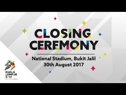29th SEA Games | Kuala Lumpur 2017 Official Closing Ceremony - Full Performance