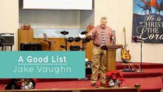 A Good List   Sermon   East Delta Baptist Church