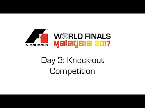 F1 in Schools World Finals 2017 Day 3 - Knock-out Competition