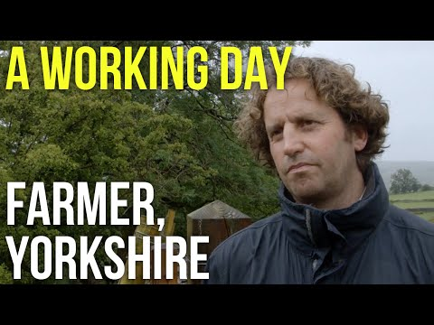 A Working Day – Farmer, Yorkshire