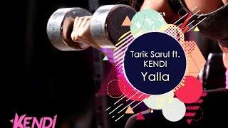Tarık Sarul feat. KENDI - Yalla