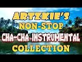 Non-Stop Cha-Cha Instrumental Collection | Oldies But Goodies | Keyboard Instrumental by artzkie