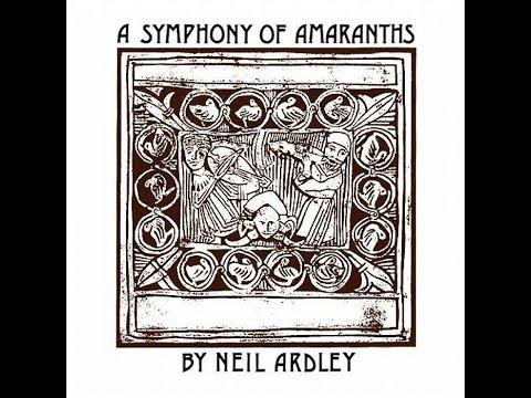 Neil Ardley - A Symphony Of Amaranths