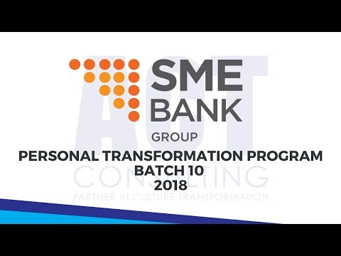 ACT Consulting - Personal Transformation Program Batch 10 (SME Bank Malaysia)