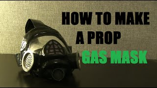Repeat youtube video How to make a prop Gas Mask