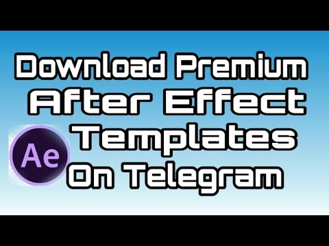 Download Premium After Effect Template Free On Telegram Channel