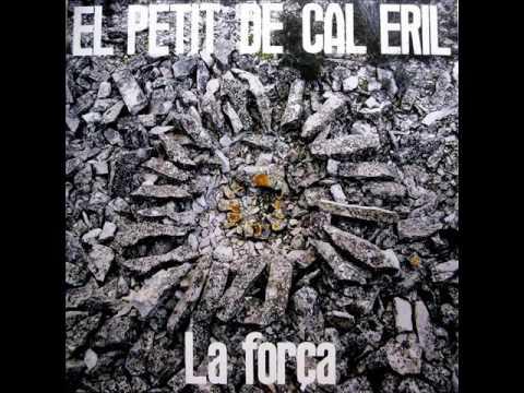 El Petit De Cal Eril - La Força - LP 2016