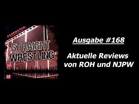 Straight Wrestling #168: Aktuelle Reviews von ROH und NJPW