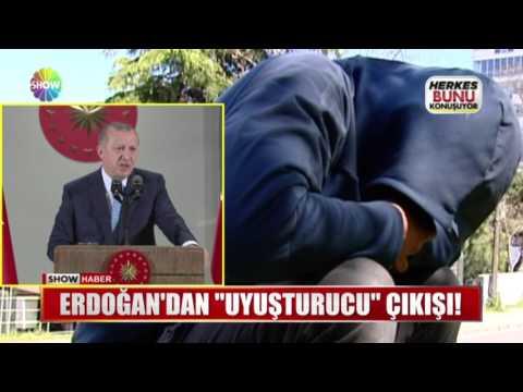 """Erdoğan'dan """"Uyuşturucu"""" çıkışı!"""