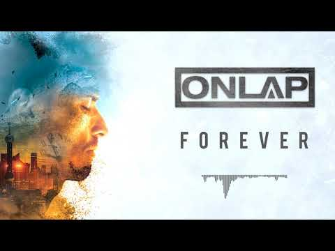 ONLAP - Forever (OFFICIAL VIDEO)