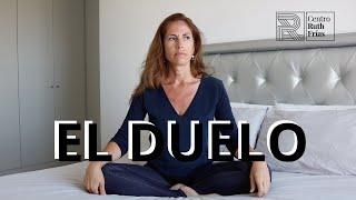 Hablemos del duelo | #pérdida | Ruth Frías