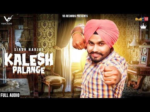 kalesh-palange-(-full-song-2018)-|-singh-harjot-ft.-mehak-|-latest-punjabi-songs-2018-|-vs-records