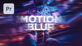 Motion Blur Effect in Premiere Pro Tutorial