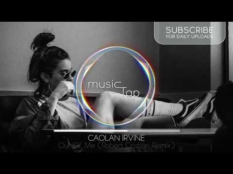 Caolan Irvine - Out Of Me (Robert Cristian Remix)