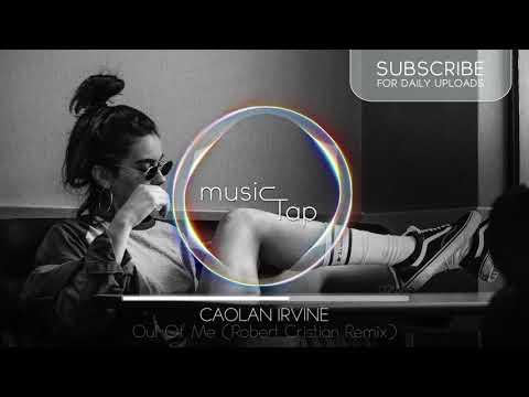 Caolan Irvine - Out Of Me (Robert Cristian Remix)