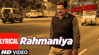 Rahmaniya Lyrical Video Song | Ajab Singh Ki Gajab Kahani | Rishi Prakash Mishra