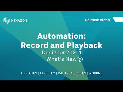 Automation: Macro Record and Playback | ALPHACAM Designer 2021.1