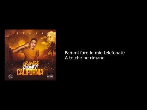 Testo-Telefonate-Tedua ft. Izi - Orange County California