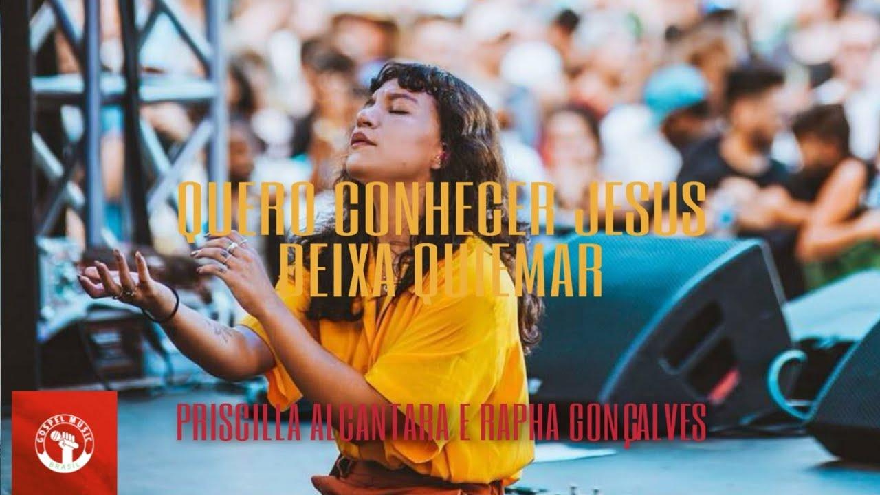 Quero Conhecer Jesus (Yeshua) + Deixa Queimar - Priscilla Alcantara ( Ao Vivo No The Send 2019 )