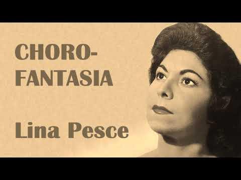 Lina Pesce piano e orquestra - CHORO FANTASIA -  Lina Pesce