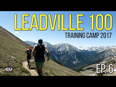 Grit | Leadville 100 Training Camp [Tunnel Vision Ep. 6]