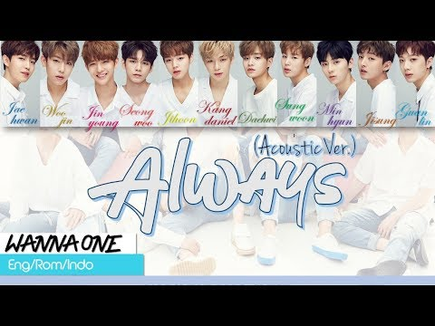 Wanna One - Always (Acoustic Ver.) Lirik Sub Indo