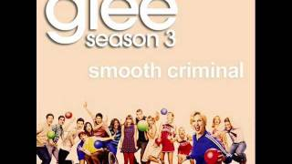 glee smooth criminal  [FULL SONG]