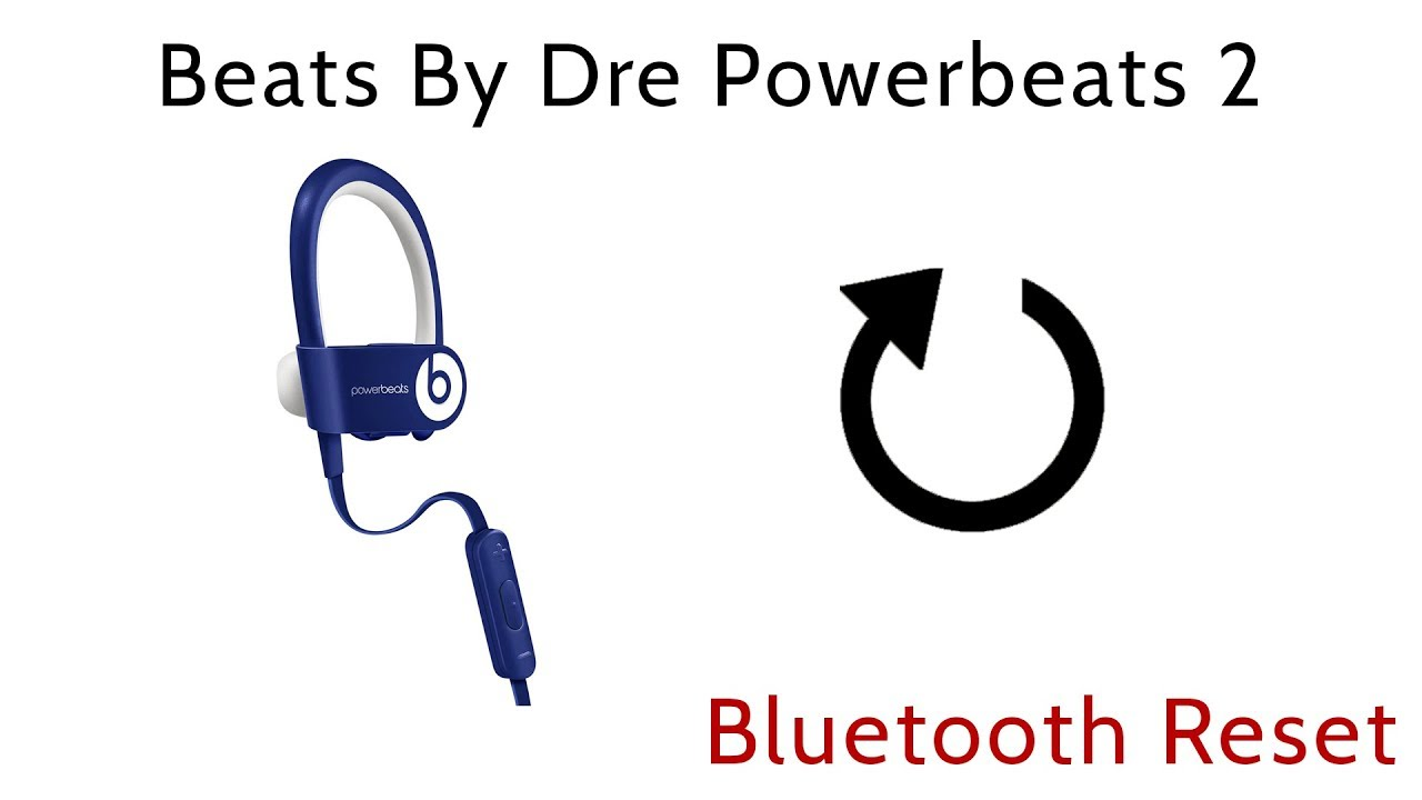 831818a616a How to Reset Beats By Dre PowerBeats 2 Wireless Earbuds Bluetooth Reboot