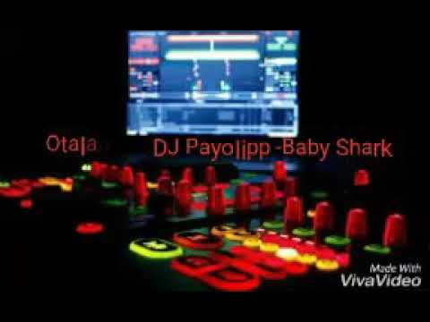 dj-payolipp---slow-remix-baby-shark-2018