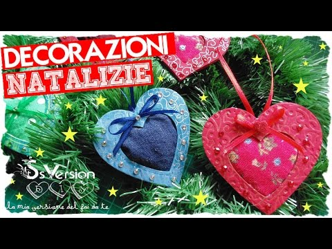 Tutorial decorazioni natalizie a forma di cuore riciclo for Youtube decorazioni natalizie